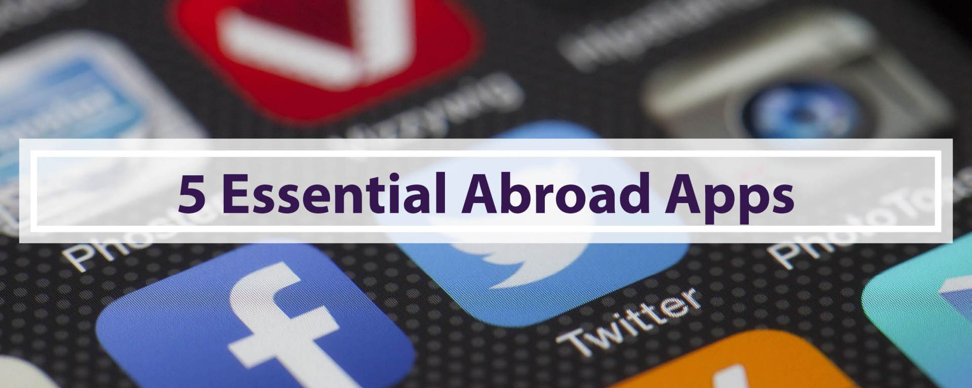 Great Apps for Study Abroad